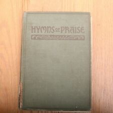 Hymns of Praise For The Church and Sunday.. F.G. Kingsbury 1922 Vintage Hymnal