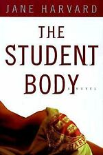 The Student Body by Harvard. Jane, India Grant (1998...