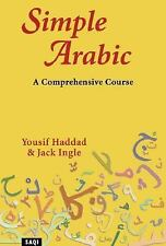 Simple Arabic : A Comprehensive Course by Yousif Haddad (2002, Paperback)
