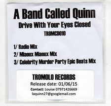 (GP169) A Band Called Quinn, Drive With Your Eyes Closed - 2015 DJ CD