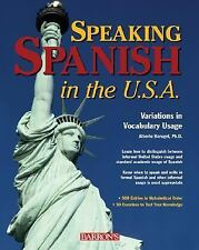 Speaking Spanish in the U. S. A : Variations in Vocabulary Usage by Alberto...