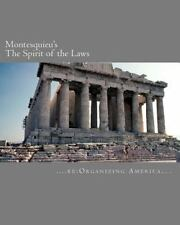Montesquieu's the Spirit of the Laws by re:Organizing America Staff (2010,...