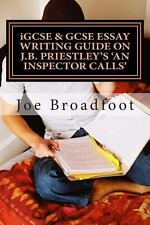 Igcse and Gcse Essay Writing Guide on J. B. Priestley's an Inspector Calls :...