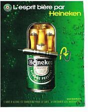 PUBLICITE  2001   HEINEKEN  bière  l'abus d'alccol  est dangereux