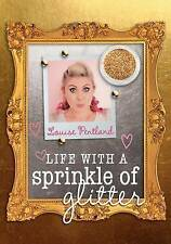 Life with a Sprinkle of Glitter by Louise Pentland (Paperback / softback, 2015)