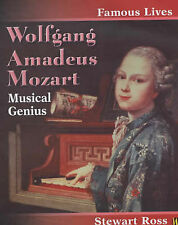 Wolfgang Amadeus Mozart (Famous Lives) by Ross, Stewart