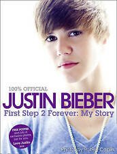 Justin Bieber: First Step 2 Forever, My Story, Justin Bieber, Very Good Book