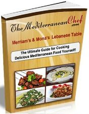 The Mediterranean Chef - Lebanese Cuisine & Food Cookbook-ebook - Soft Copy Only