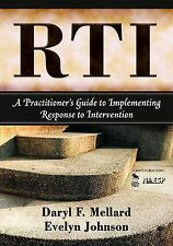 RTI : A Practitioner's Guide to Implementing Response to Intervention by...