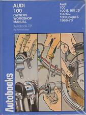 AUDI 100 C1 SERIES SALOON & COUPE S 1969 - 1973 OWNERS WORKSHOP MANUAL * VGC *