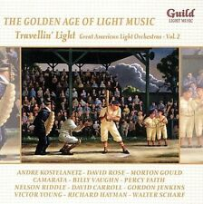 The Golden Age of Light Music: Travellin' Light - Great American Light Orchestra