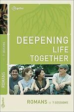 Romans (Deepening Life Together) by Lifetogether