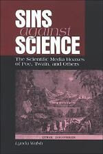 Sins Against Science : The Scientific Media Hoaxes of Poe, Twain, and Others...