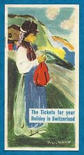 1950 ADVERTISING LEAFLET FOR HOLIDAY SEASON TRAVEL TICKETS IN SWITZERLAND