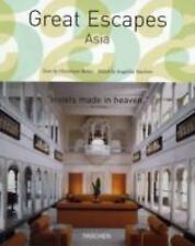 Great Escapes Asia by Reiter, Christiane