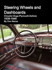 Steering Wheels and Dashboards Book~Chrysler~Dodge~Plymouth~DeSoto~1939-1949