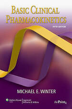 Basic Clinical Pharmacokinetics by Michael E. Winter (Paperback, Fifth Edition)