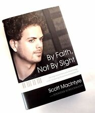 By Faith, Not by Sight 2002 Scott MacIntyre Hardcover
