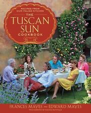 The Tuscan Sun Cookbook: Recipes from Our Italian Kitchen-ExLibrary