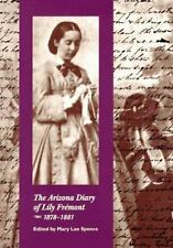 The Arizona Diary of Lily Frmont, 18781881