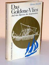 Göran Schildt: Das Goldene Vlies. Auf den Spuren der Argonauten