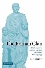 The Roman Clan : The Gens from Ancient Ideology to Modern Anthropology by C....
