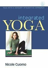 Integrated Yoga: Yoga with a Sensory Integrative Approach-ExLibrary