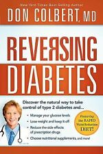 Reversing Diabetes : Discover the Natural Way to Take Control of Type 2...