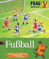 FRAG DOCH MAL...DIE MAUS ° Thema  Fußball ° ungelesen °