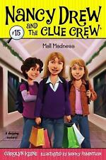 Nancy Drew and the Clue Crew: Mall Madness 15 by Carolyn Keene (2008, Paperback)