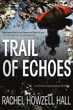 Detective Elouise Norton: Trail of Echoes 3 by Rachel Howzell Hall (2016,...