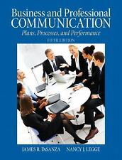Business & Professional Communication: Plans, Processes, and Performance