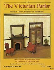 The Victorian Parlor Miniature Dollhouse Pattern Book Fireplace Window Trim Door