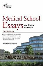 Medical School Essays that Made a Difference, 2nd Edition (Graduate School Admis