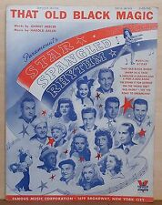 "That Old Black Magic - 1942 sheet music - from movie ""Star Spangled Rhythm"""