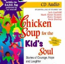 Chicken Soup for the Kid's Soul: Stories of Courage, Hope and Laughter Chicken