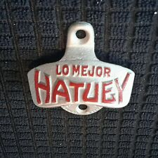 Vintage NOS LO MEJOR HATUEY BEER STARR X STATIONARY WALL MOUNT Bottle Opener