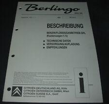 Werkstatthandbuch Citroen Berlingo I Benzin Flüssig Gas Betrieb GPL Kastenwagen!