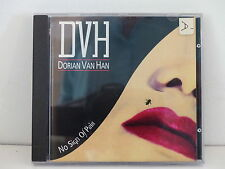 CD ALBUM DVH DORIAN VAN HAN  No sign of pain DVHCD 27