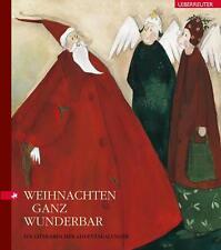 Weihnachten ganz wunderbar von Gudrun Likar und Britta Groiss (2013,...