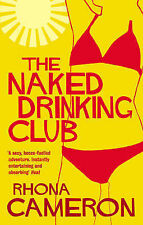 The Naked Drinking Club, Rhona Cameron