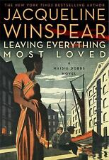 Leaving Everything Most Loved - Jacqueline Winspear (Hardcover) Maisie Dobbs