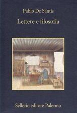 Lettere e filosofia Pablo De Santis Sellerio Editore Palermo NUOVO