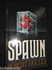 ROBERT HOLLES - Spawn - 1978-1st US Ed- International Intrigue Novel - Hardcover