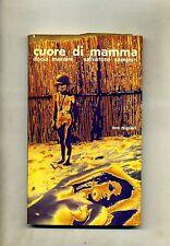 Dacia Maraini - Salvatore Samperi # CUORE DI MAMMA # Forum Editoriale 1969