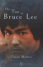 The Tao of Bruce Lee, Davis Miller - Paperback Book 9780099779513