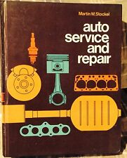 AUTO SERVICE AND REPAIR  BY MARTIN W. STOCKEL  1978