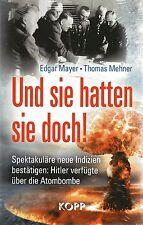 UND SIE HATTEN SIE DOCH ! Buch von Edgar Mayer & Thomas Mehner - NEU OVP