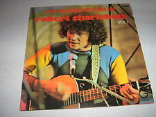 ROBERT CHARLEBOIS DOUBLE 33 TOURS FRANCE VOLUME 1