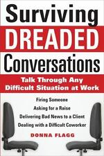Surviving Dreaded Conversations: How to Talk Through Any Difficult Sit-ExLibrary